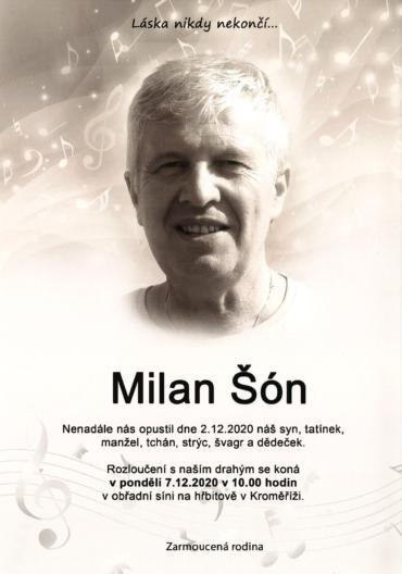 S hlubokou lítostí v srdci Vám oznamujeme, že nás opustil náš výjimečný kolega Milan Šón